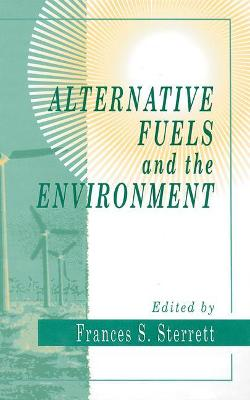 Alternative Fuels and the Environment