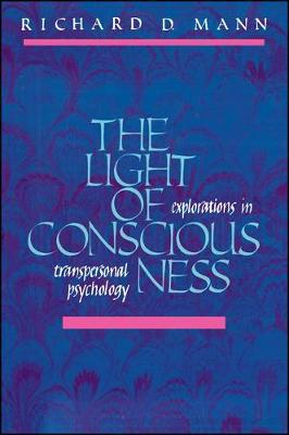 The Light of Consciousness: Explorations in Transpersonal Psychology