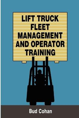 Lift Truck Fleet Management & Operation