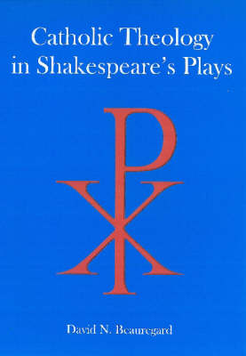 Catholic Theology in Shakespeare's Plays