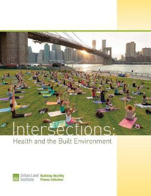 Intersections: Health & the Built Environment