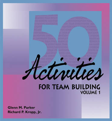 50 Activities for Team-Building: v. 1