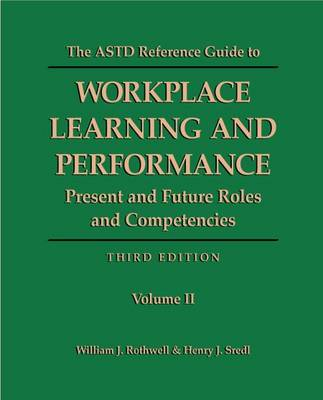 ASTD Reference Guide to Workplace Learning and Performance