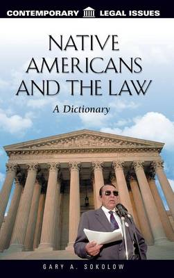 Native Americans and the Law: A Dictionary