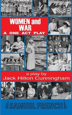 Women and War: A One Act Play
