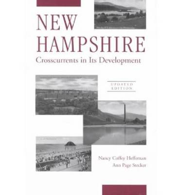 New Hampshire: Crosscurrents in Its Development