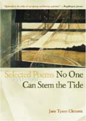 No One Can Stem the Tide: Selected Poems, 1931-1991