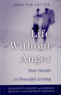 Life without Anger: Your Guide to Peaceful Living