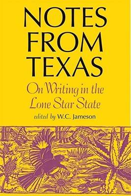 Notes from Texas: On Writing in the Lone Star State