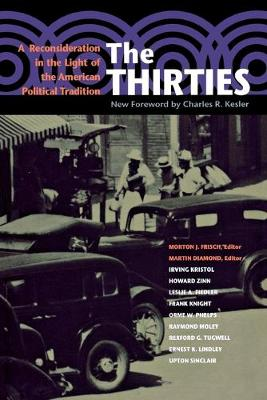 The Thirties: A Reconsideration in the Light of the American Political Tradition