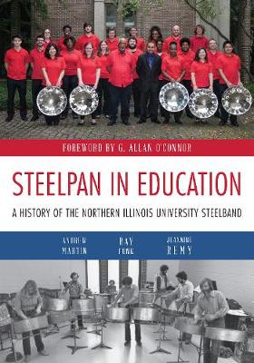 Steelpan in Education: A History of the Northern Illinois University Steelband