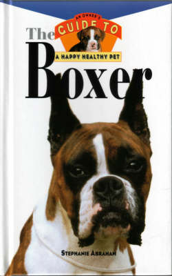 The Boxer: An Owner's Guide: Hb