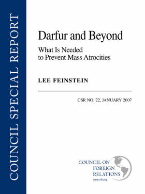 Darfur and Beyond: What is Needed to Prevent Mass Atrocities