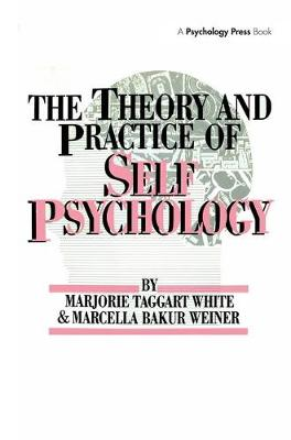 The Theory and Practice of Self Psychology