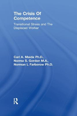 The Crisis Of Competence: Transitional Stress and The Displaced Worker