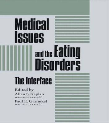 Medical Issues And The Eating Disorders: The Interface