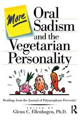 More Oral Sadism And The Vegetarian Personality