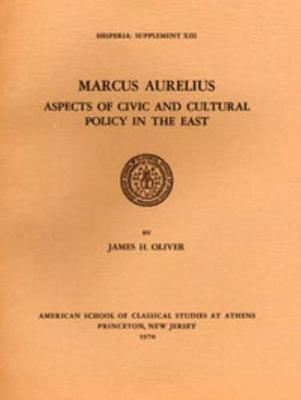 Marcus Aurelius: Aspects of Civic and Cultural Policy in the East