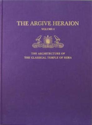 The Architecture of the Classical Temple of Hera