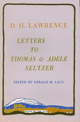 Letters to Thomas and Adele Seltzer