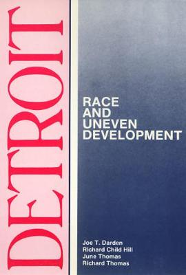 Detroit: Race and Uneven Development