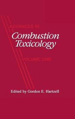Advances in Combustion Toxicology,Volume I