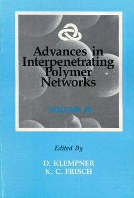 Advances in Interpenetrating Polymer Networks: Volume III