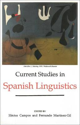 Current Studies in Spanish Linguistics