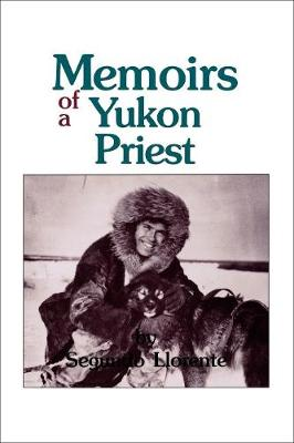 Memoirs of a Yukon Priest