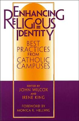 Enhancing Religious Identity: Best Practices from Catholic Campuses