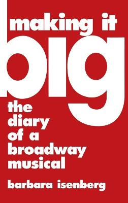 Making it Big: Diary of a Broadway Musical