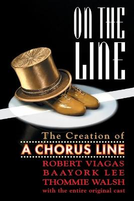 On the Line: The Story of a Chorus Line