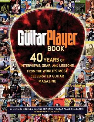 The Guitar Player Book: The Ultimate Resource for Guitarists