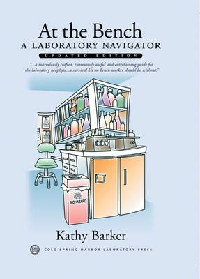 At the Bench: A Laboratory Navigator