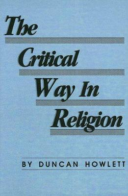 The Critical Way In Religion