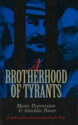 A Brotherhood Of Tyrants, A