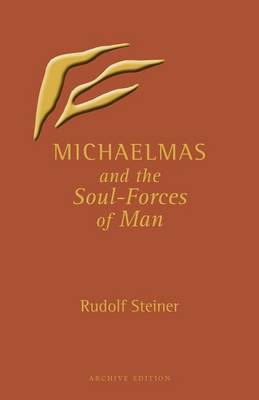 Michaelmas and the Soul-Forces of Man