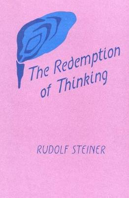 The Redemption of Thinking: Study in the Philosophy of Thomas Aquinas