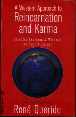 A Western Approach to Reincarnation and Karma: Selected Lectures and Writings