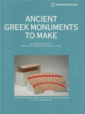 Ancient Greek Monuments to Make: The Parthenon & the Theatre of Dionysos of the Acropolis