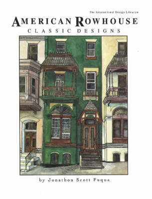 American Rowhouse Classic Designs