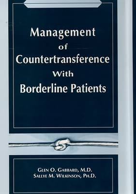 Management of Countertransference With Borderline Patients
