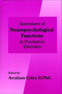 Assessment of Neuropsychological Functions in Psychiatric Disorders