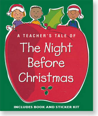 A Teacher's Tale of the Night Before Christmas