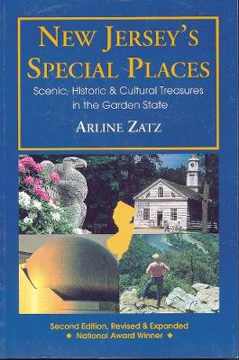 New Jersey's Special Places: Scenic, Historic and Cultural Treasures in the Garden State