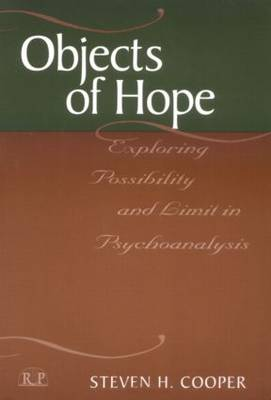 Objects of Hope: Exploring Possibility and Limit in Psychoanalysis