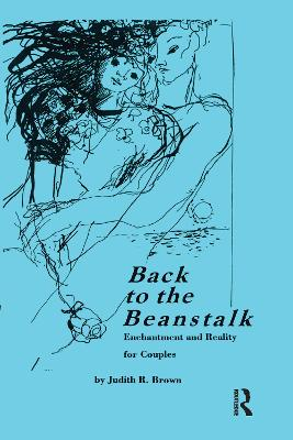 Back To the Beanstalk: Enchantment and Reality for Couples