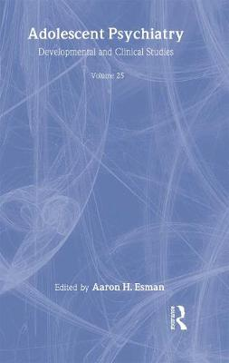 Adolescent Psychiatry, V. 25: Annals of the American Society for Adolescent Psychiatry