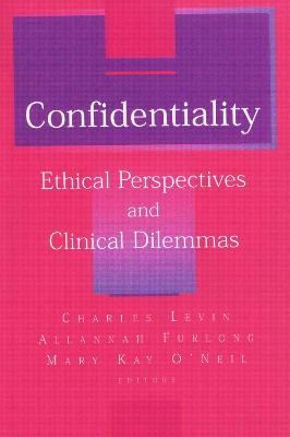 Confidentiality: Ethical Perspectives and Clinical Dilemmas