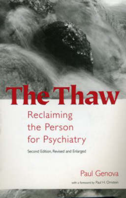The Thaw: Reclaiming the Person for Psychiatry